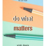 GET MY NEW BOOK: Do What Matters
