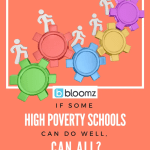 If Some High-Poverty Schools Do Well, Can All?