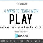 4 Ways to Teach With Play