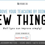 Improve Your Teaching By Doing a Few Things Well