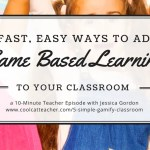 5 Simple Ways to Gamify Your Classroom