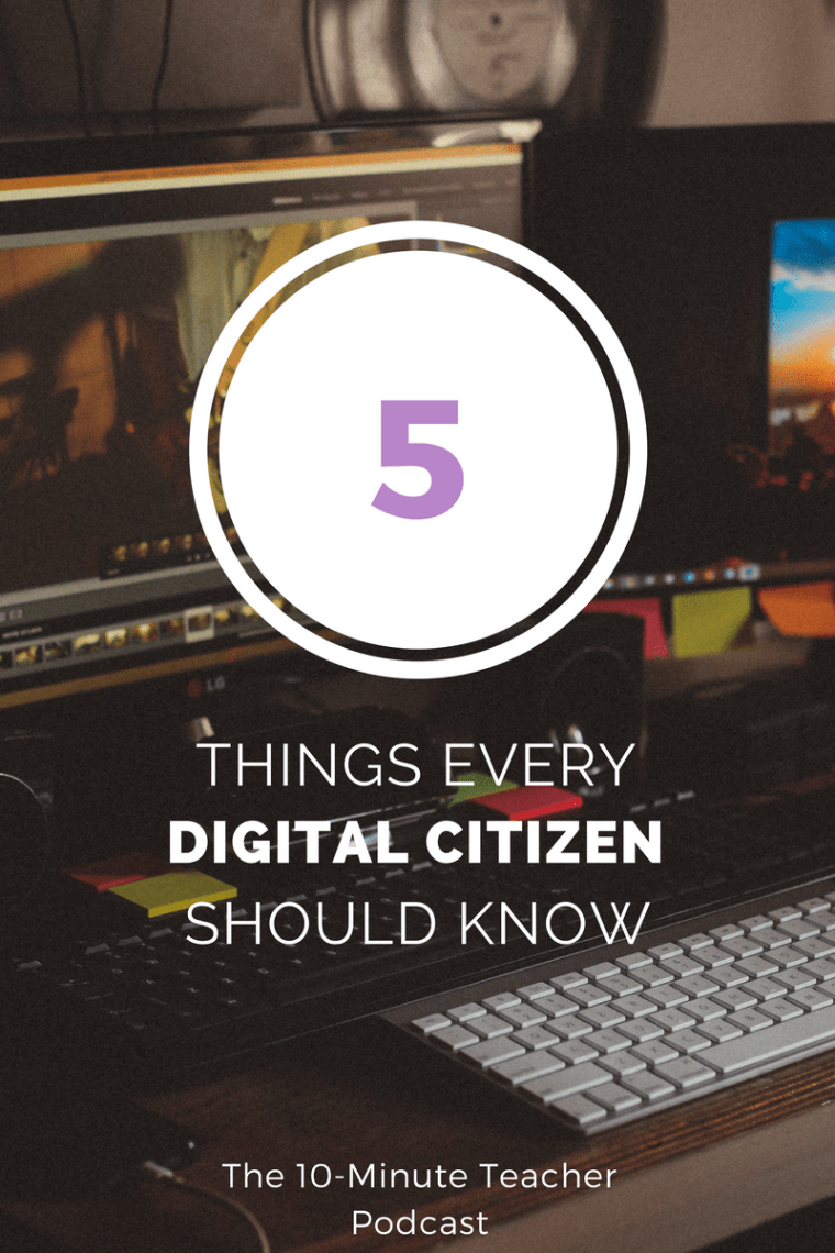 5 things every digital citizen should know