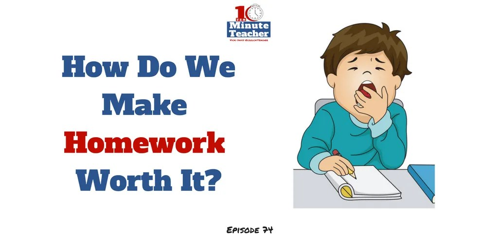 how do we make homework worth it (2)