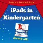 BEST OF SEASON 1: iPads in Kindergarten