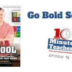 Go Bold School: Old School + Blended Learning