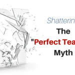 Shattering Perfect Teacher Myths