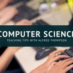 Computer Science Teaching Tips