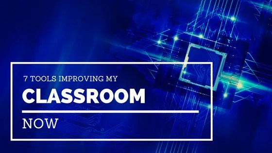 improving my classroom now
