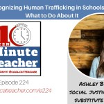 Recognizing Human Trafficking and What To Do About It in Schools