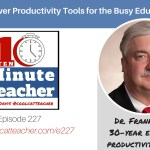 7 Productivity Power Tools for the Busy Educator