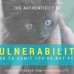 The Authenticity of Vulnerability