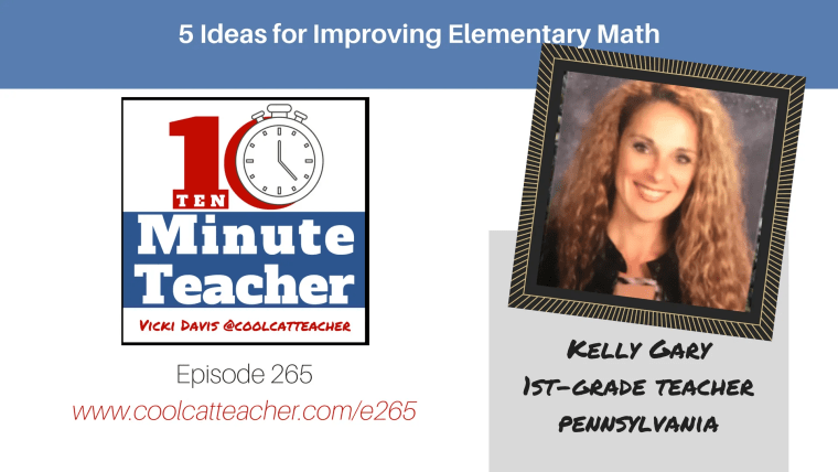 5 ideas for improving math kelly gary