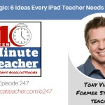iPad Magic: 6 Ideas Every iPad Teacher Needs to Know