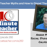 5 Teacher Myths and How to Dispel Them: The Truth About Teaching in America