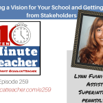Creating a Vision for Your School and Getting Buy In from Stakeholders