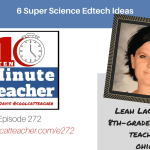 6 Super Science Edtech Ideas: Using Technology to Level Up Science Classrooms