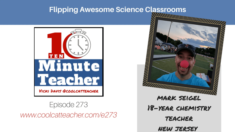 273 Mark Seigel flipped classroom science