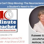 Why Kids Can't Stop Moving: The Neuroscience Behind a Student's Need to Move [ENCORE]