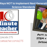 5 Ways NOT to Implement Next Generation Science Standards