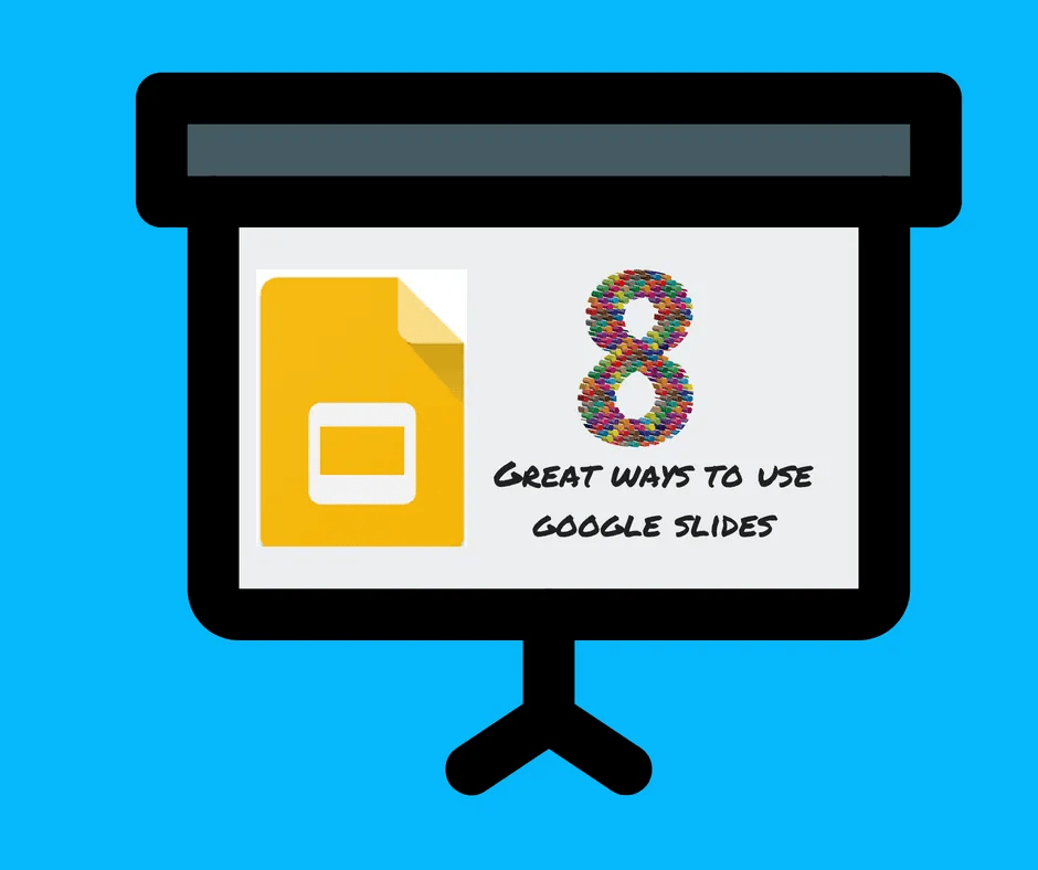8 great ways to use google slides tips for classroom teachers