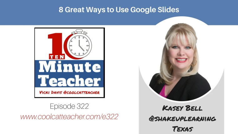 kasey bell 8 tips google slides
