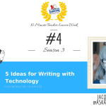 5 Ideas for Writing with Technology (#4 episode of Season 3)