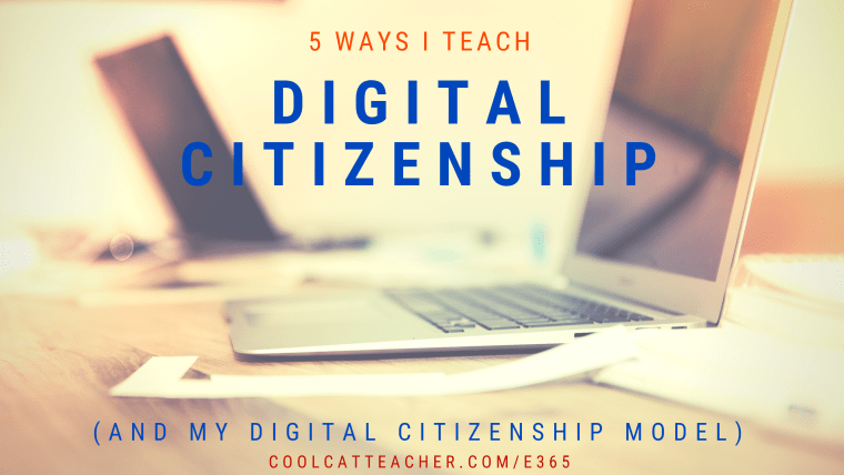 5 Ways I Teach Digital Citizenship