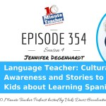 Language Teacher: Cultural Awareness and Story to Excite Kids about Learning Spanish