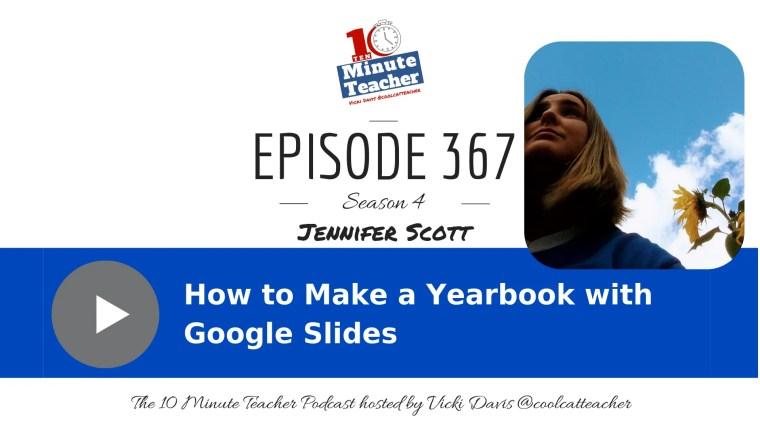 Jennifer Scott Yearbook with Google Slides