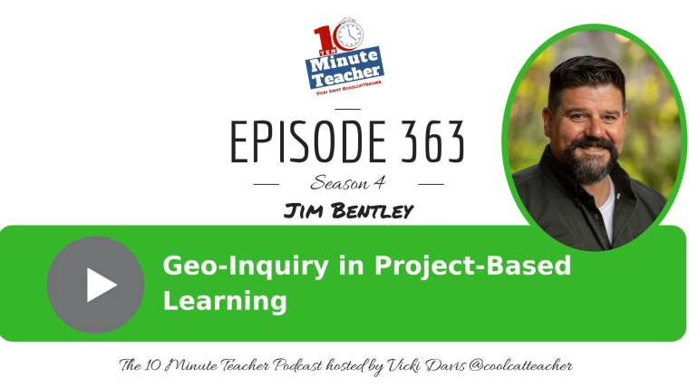Jim Bentley Geo Inquiry in Project Based Learning