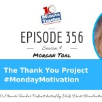 The Thank You Project #MondayMotivation