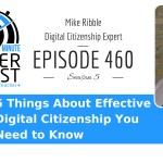 5 Things About Effective Digital Citizenship You Need to Know