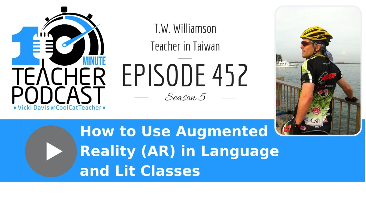 How to Use Augmented Reality in Language and Literature Classes | Cool Cat Teacher Blog