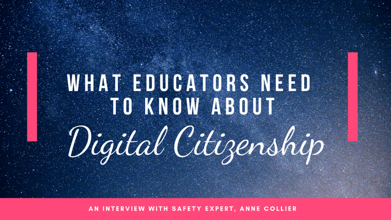 what educators need to know about digital citizenship