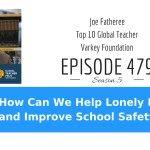 How Can We Help Lonely Kids and Improve School Safety?