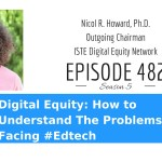 Digital Equity: How to Understand The Problems Facing #Edtech