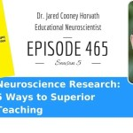 Neuroscience Research: 5 Ways to Superior Teaching