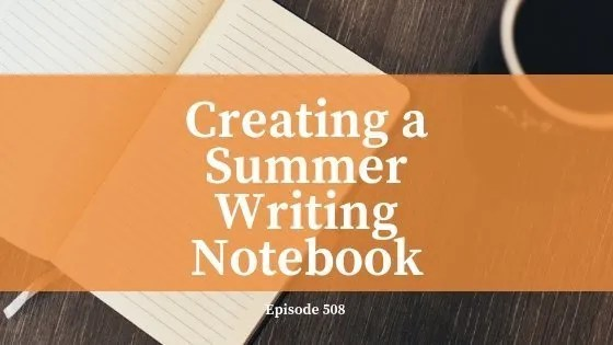 summer writing notebook 508