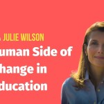 The Human Side of Change in Education