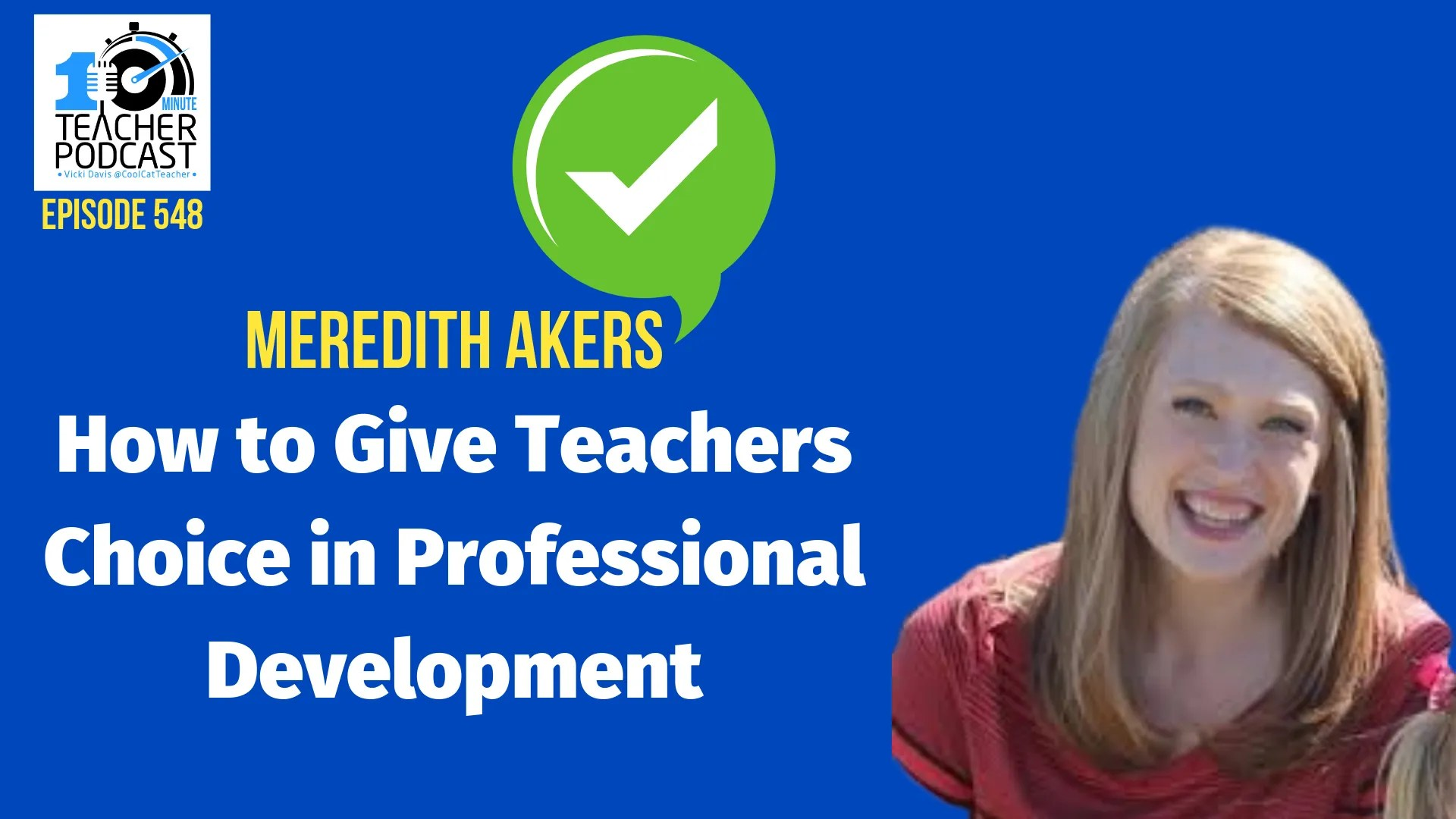 How to Give Teachers Choice in Professional Development