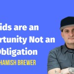 Students Are Opportunities Not Obligations with Hamish Brewer