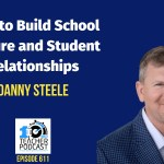 How to Build School Culture and Student Relationships