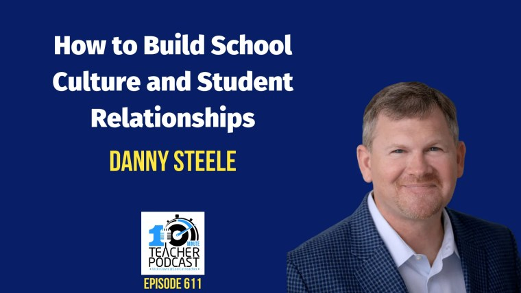 How to Build School Culture and Student Relationship