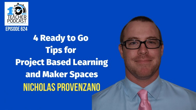 624 Nicolas Provenzano pbl maker spaces