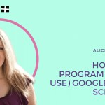 How to Program (and Use) Google App Scripts with Alice Keeler