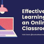 How to Teach Students Effective Learning in an Online Classroom