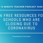 16 Free Resources for Schools Who are Closing Due to Coronavirus