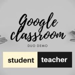 Google Classroom Bootcamp Duo Demo: Student and Teacher Views