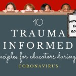 10 Trauma Informed Principles for Educators During the Coronavirus with Dr. Eric Rossen