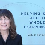 Helping Kids Be Healthy and Whole While Learning from Home